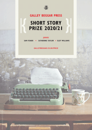 The Galley Beggar Press Short Story Prize 2020/21